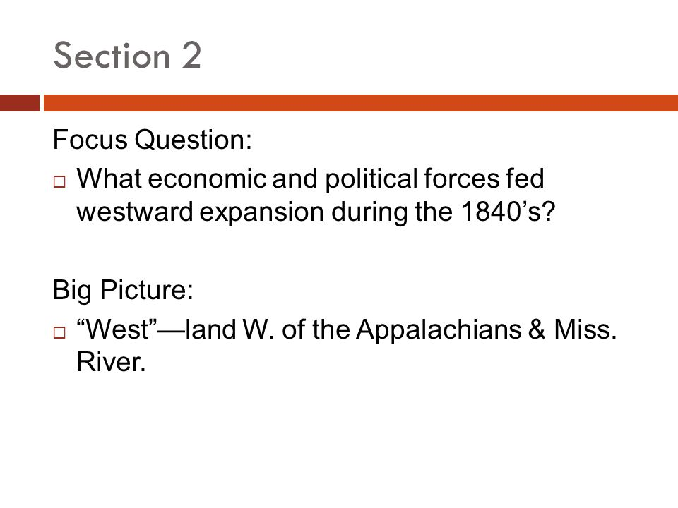 Section 2 Focus Question: