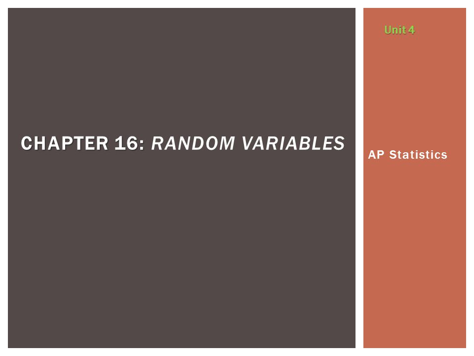 Chapter 16: Random Variables