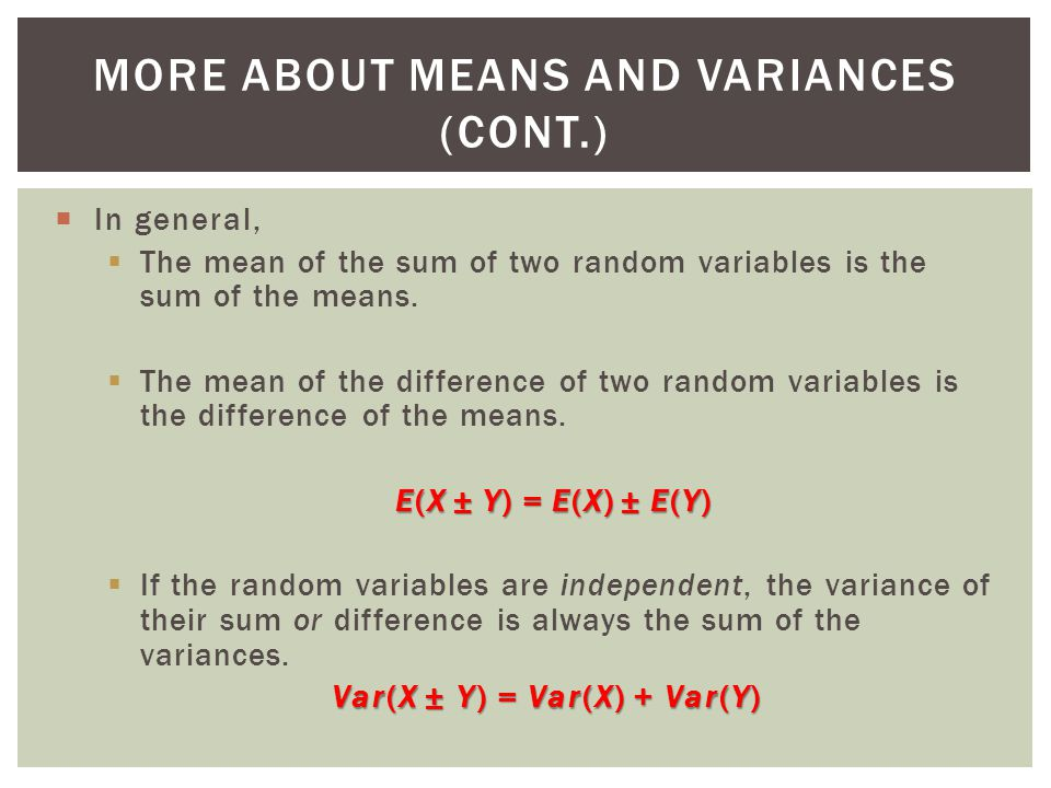 More About Means and Variances (cont.)
