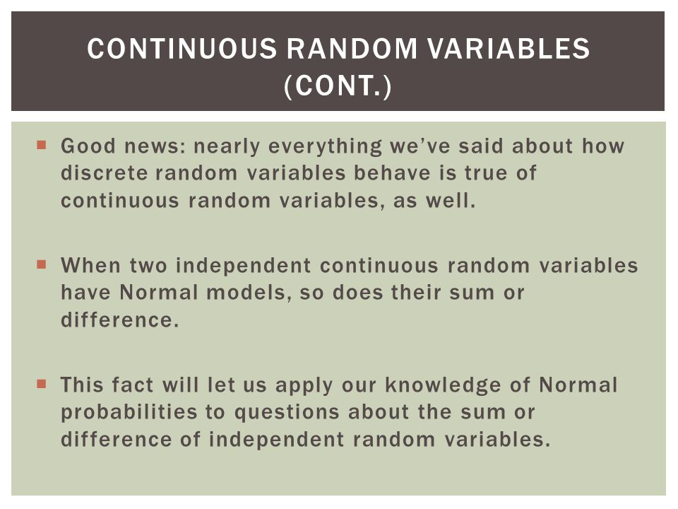 Continuous Random Variables (cont.)