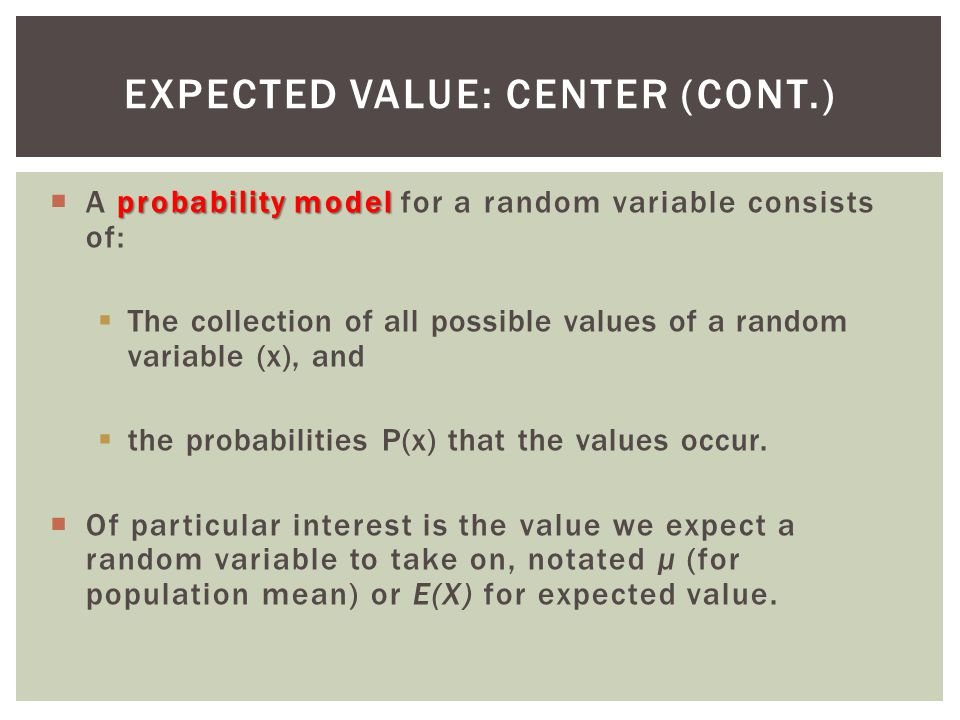 Expected Value: Center (cont.)