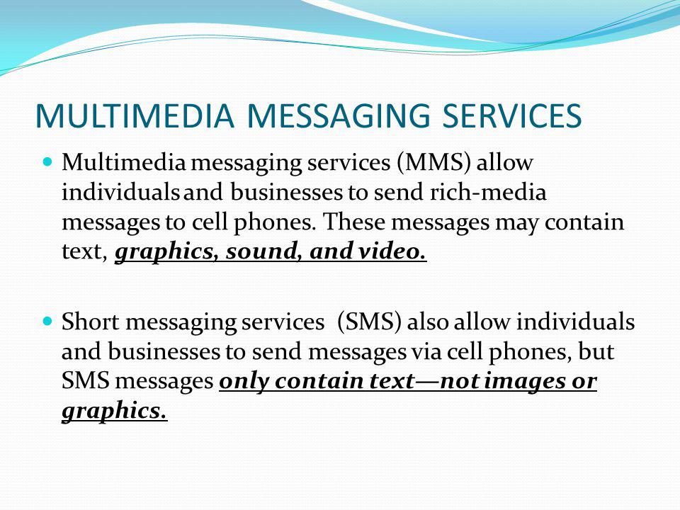 MULTIMEDIA MESSAGING SERVICES