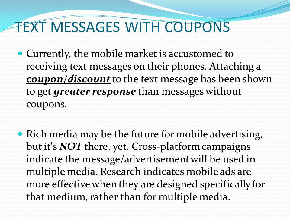 TEXT MESSAGES WITH COUPONS