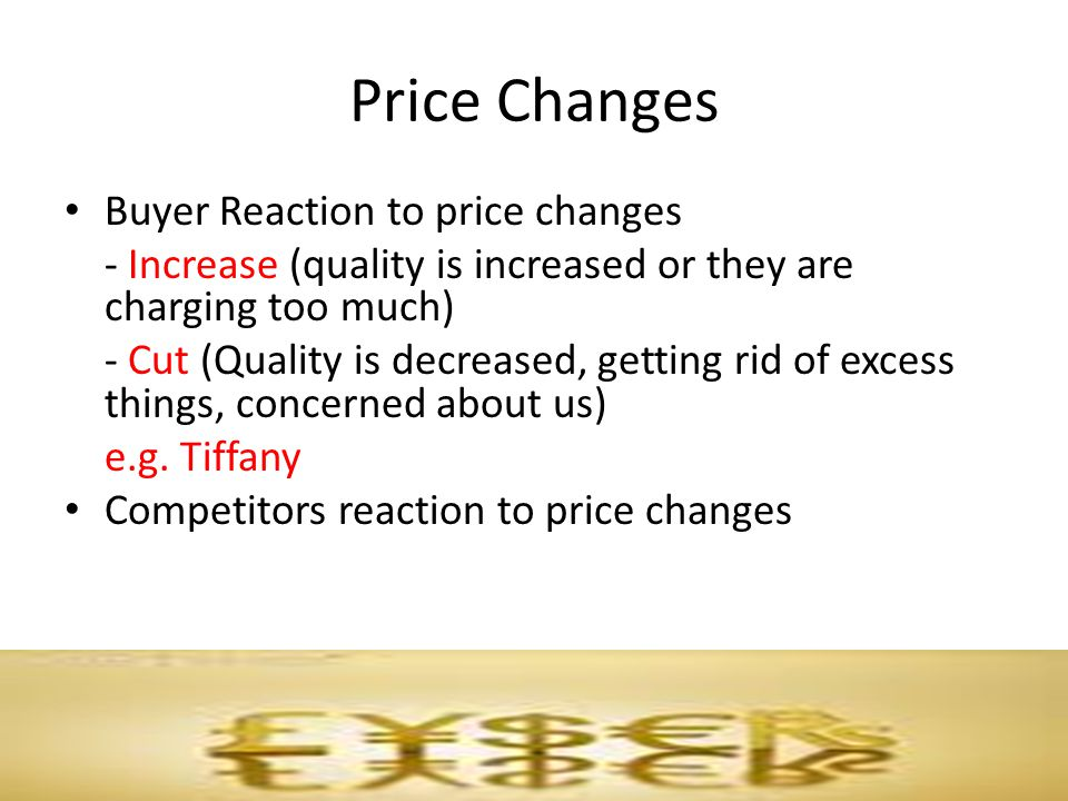 Price Changes Buyer Reaction to price changes