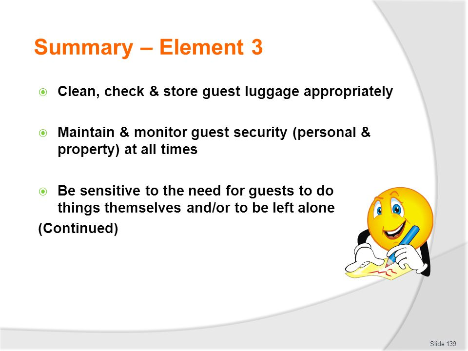 Summary – Element 3 Clean, check & store guest luggage appropriately