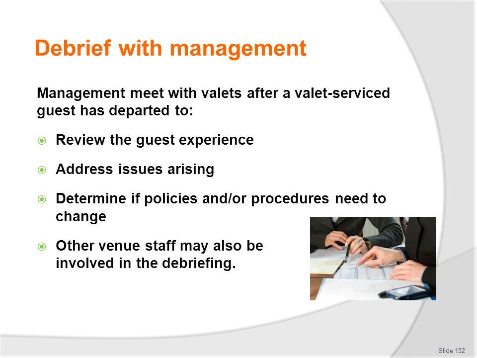 Debrief with management