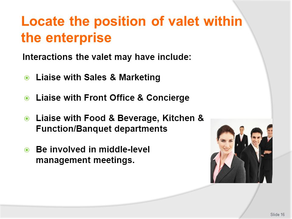 Locate the position of valet within the enterprise