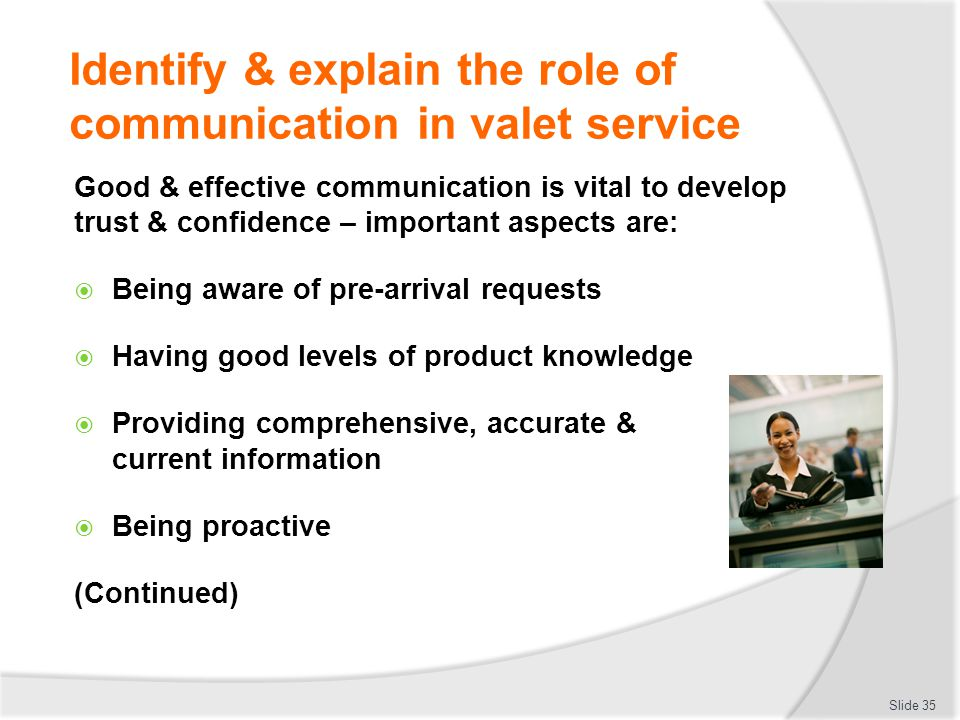 Identify & explain the role of communication in valet service