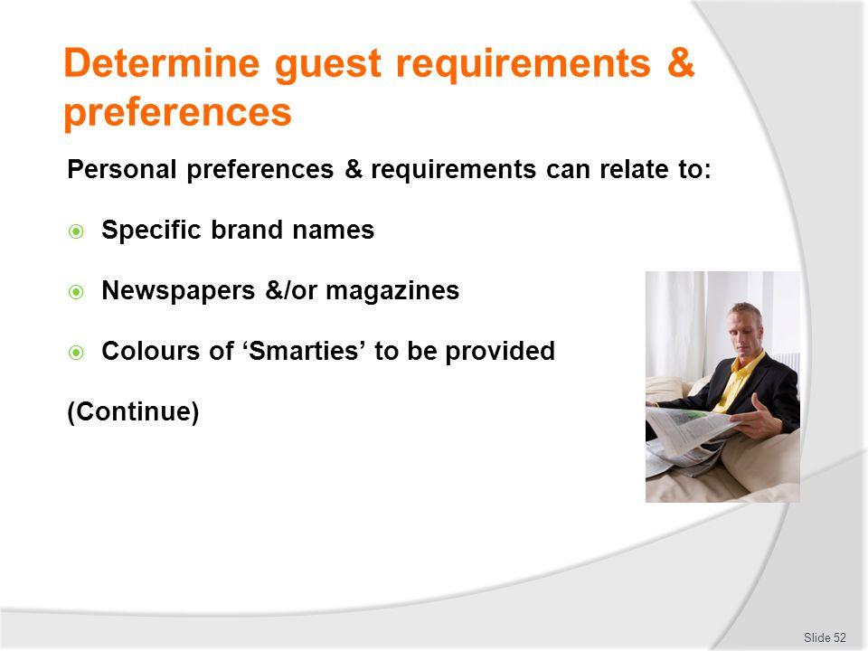 Determine guest requirements & preferences