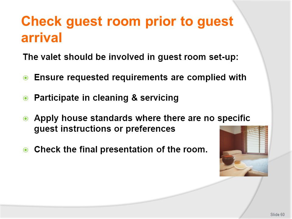 Check guest room prior to guest arrival