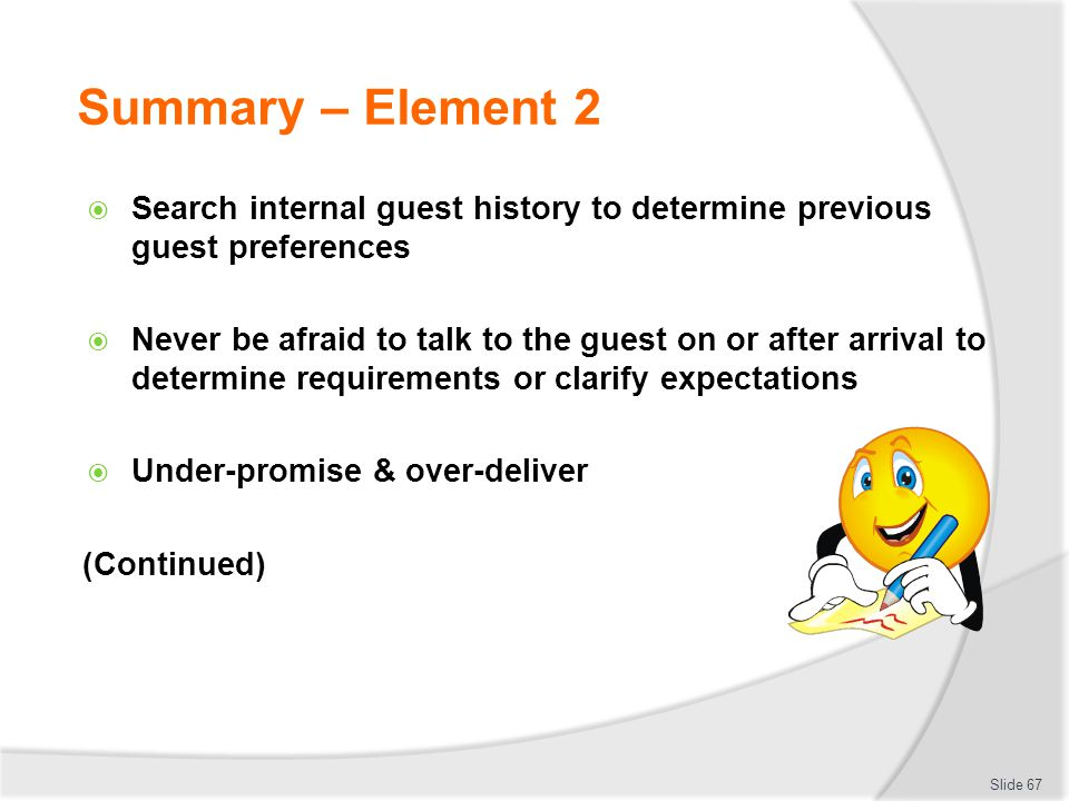 Summary – Element 2 Search internal guest history to determine previous guest preferences.