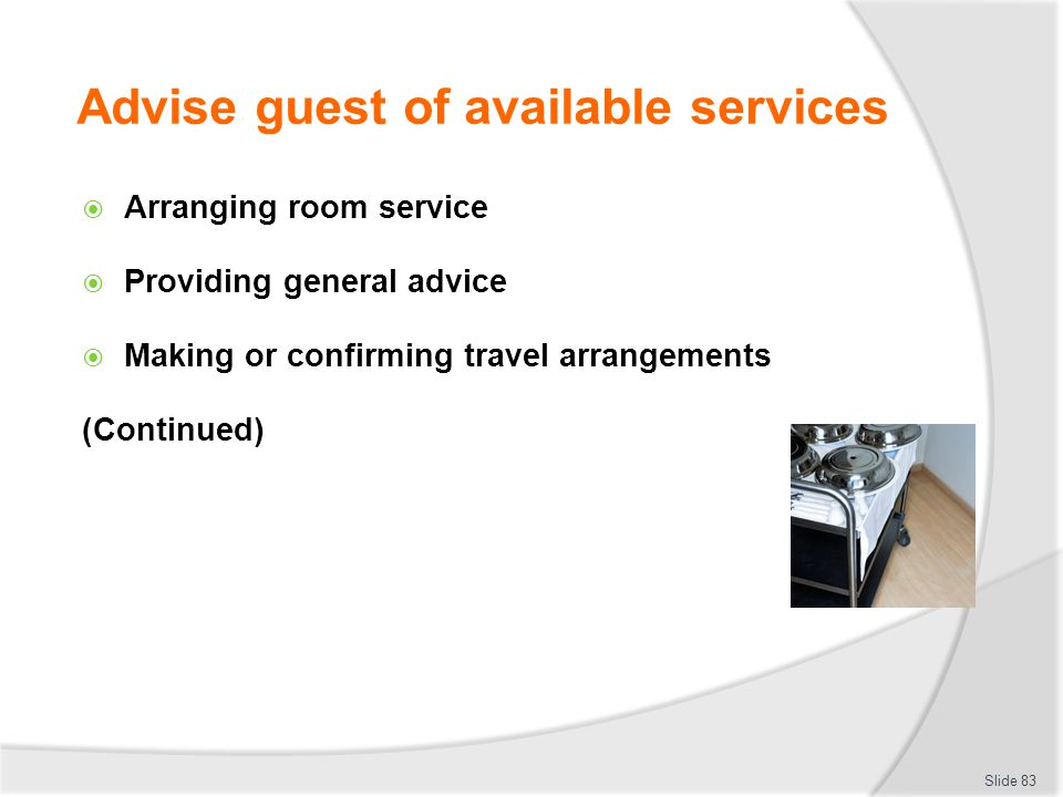Advise guest of available services