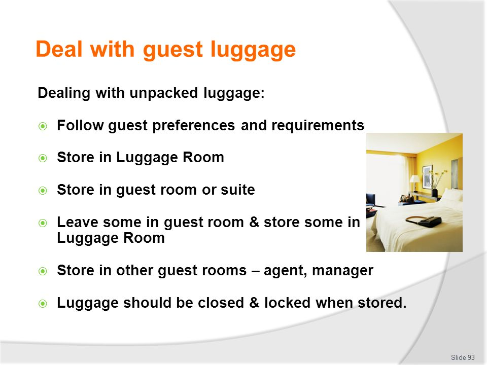 Deal with guest luggage