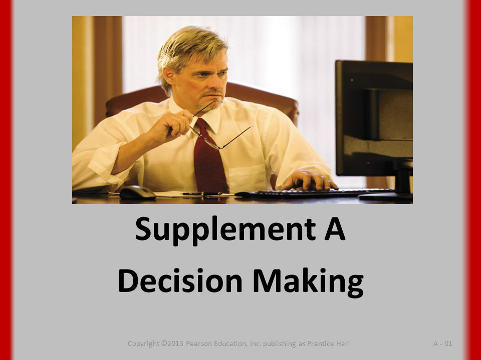 Supplement A Decision Making