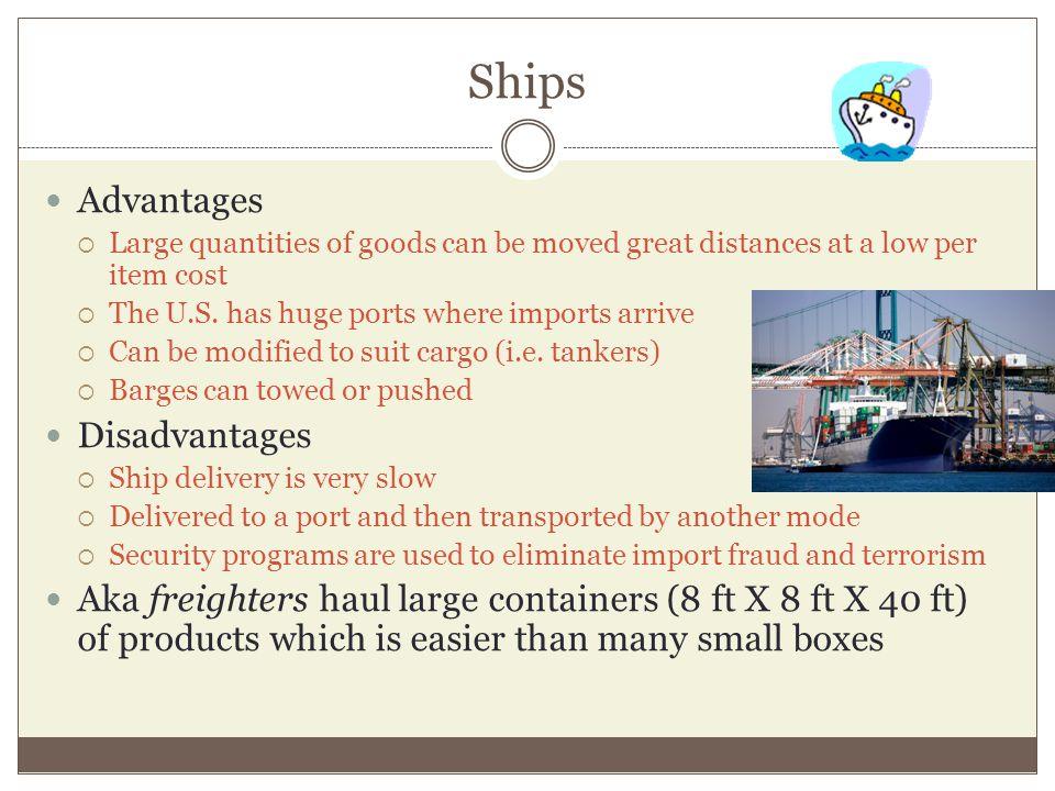 Ships Advantages Disadvantages