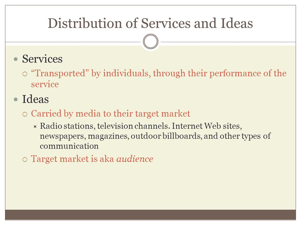 Distribution of Services and Ideas