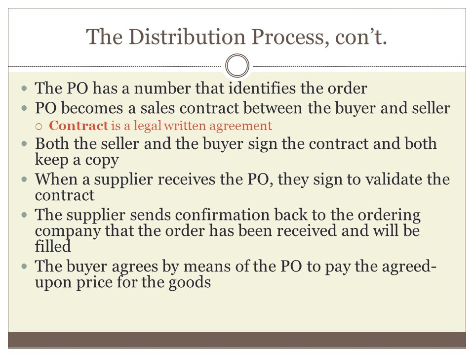 The Distribution Process, con't.