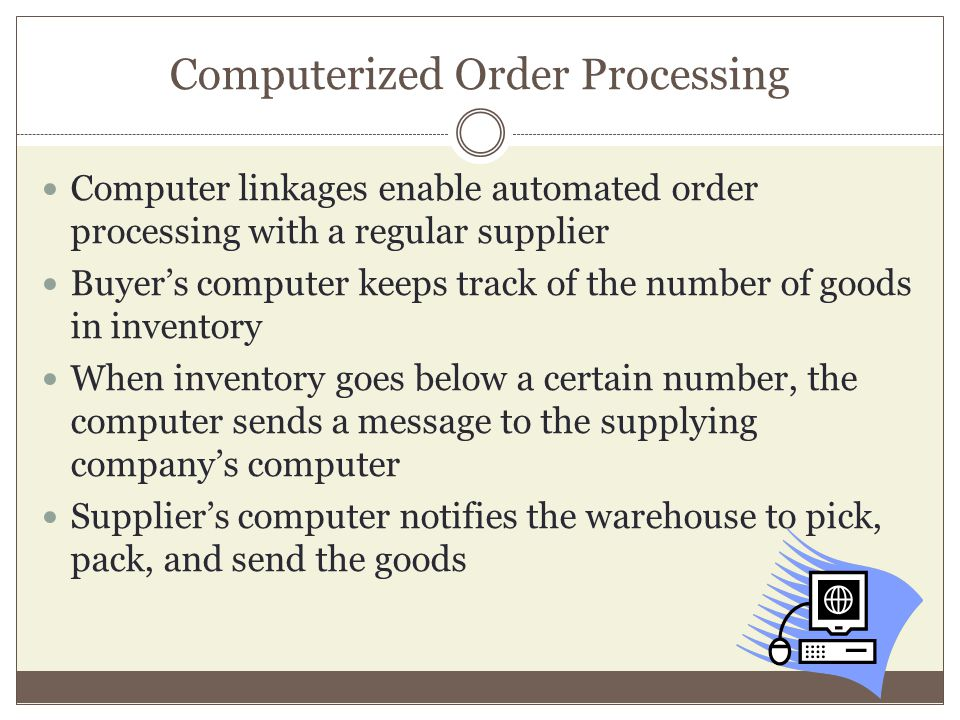 Computerized Order Processing