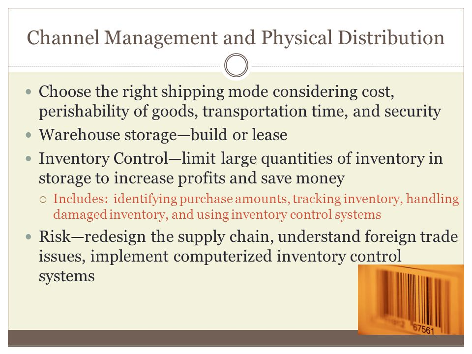 Channel Management and Physical Distribution
