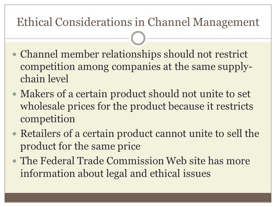 Ethical Considerations in Channel Management