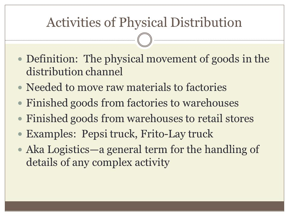 Activities of Physical Distribution