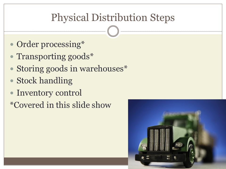 Physical Distribution Steps