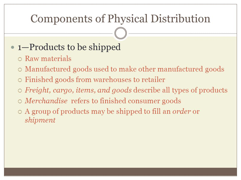 Components of Physical Distribution