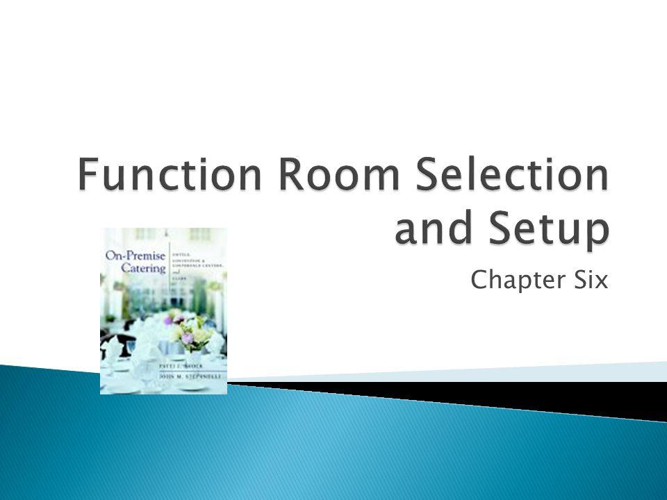 Function Room Selection and Setup