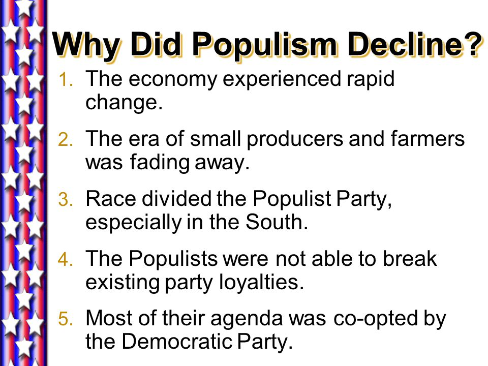 Why Did Populism Decline