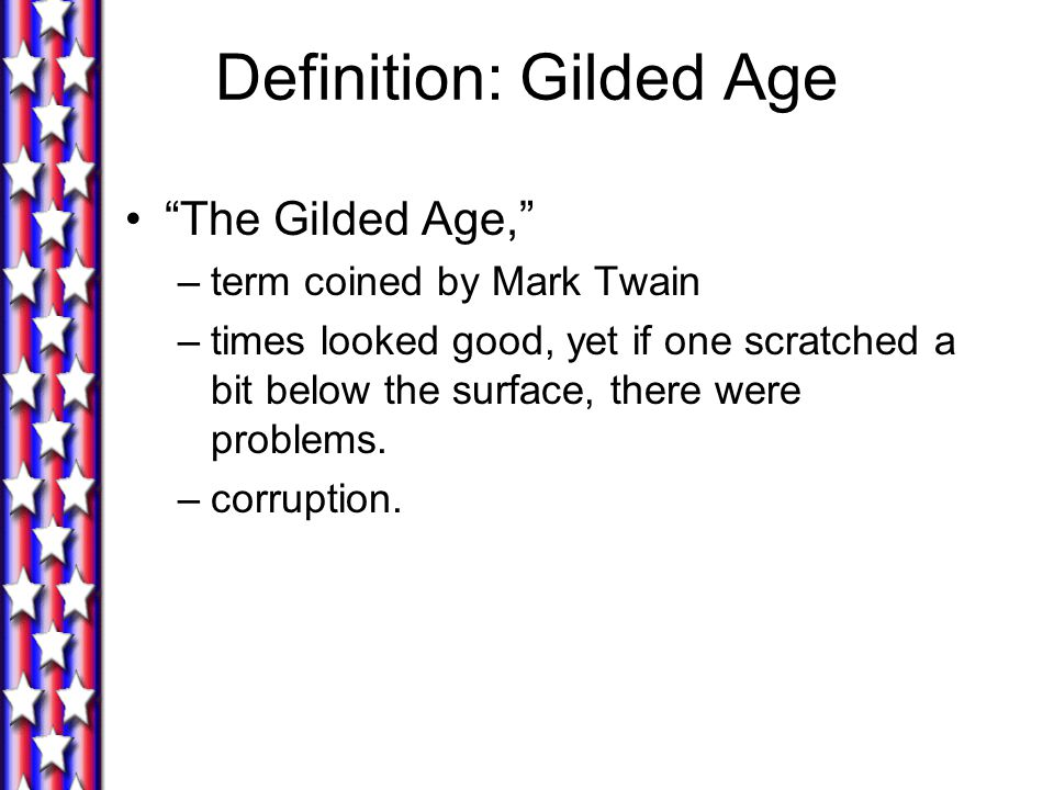 Definition: Gilded Age