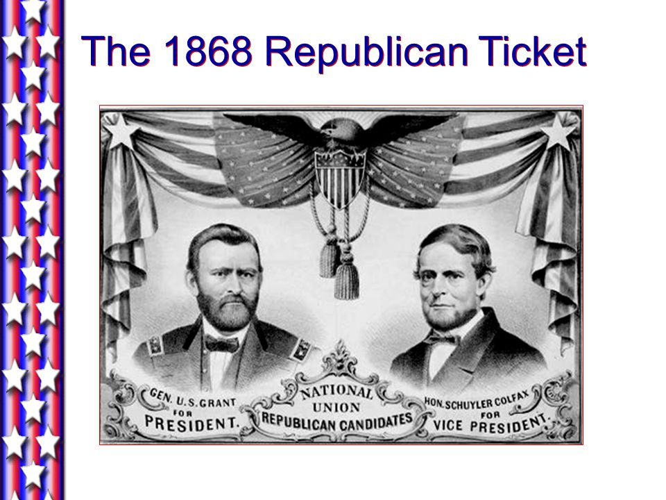 The 1868 Republican Ticket