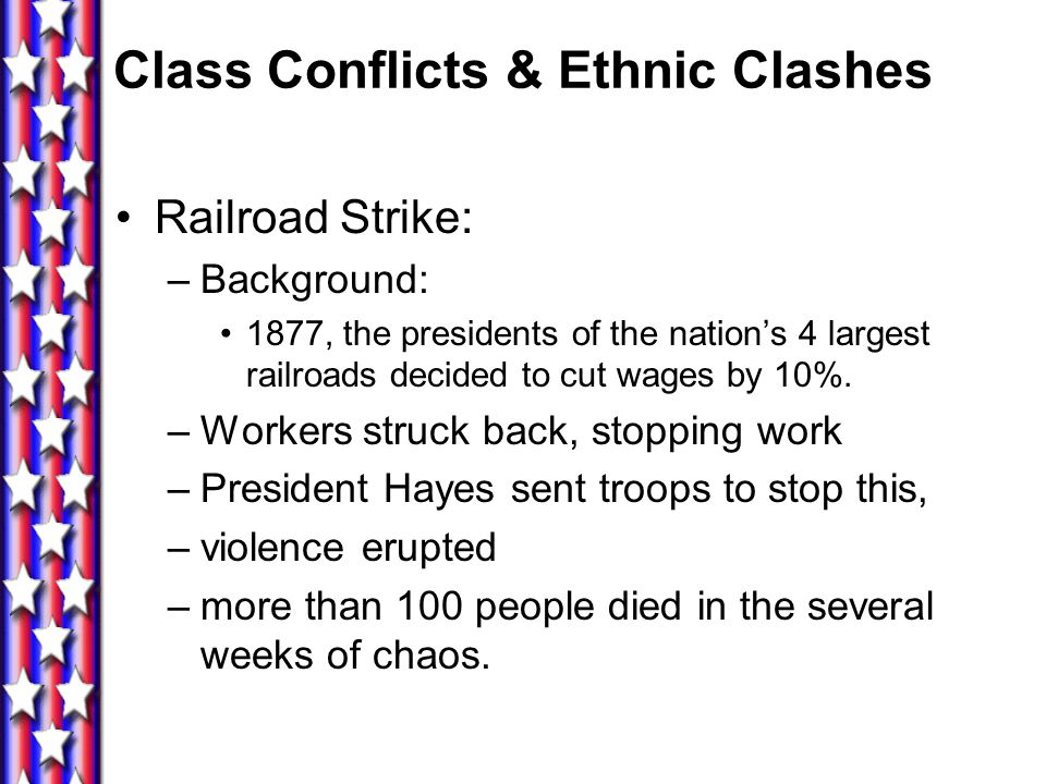 Class Conflicts & Ethnic Clashes
