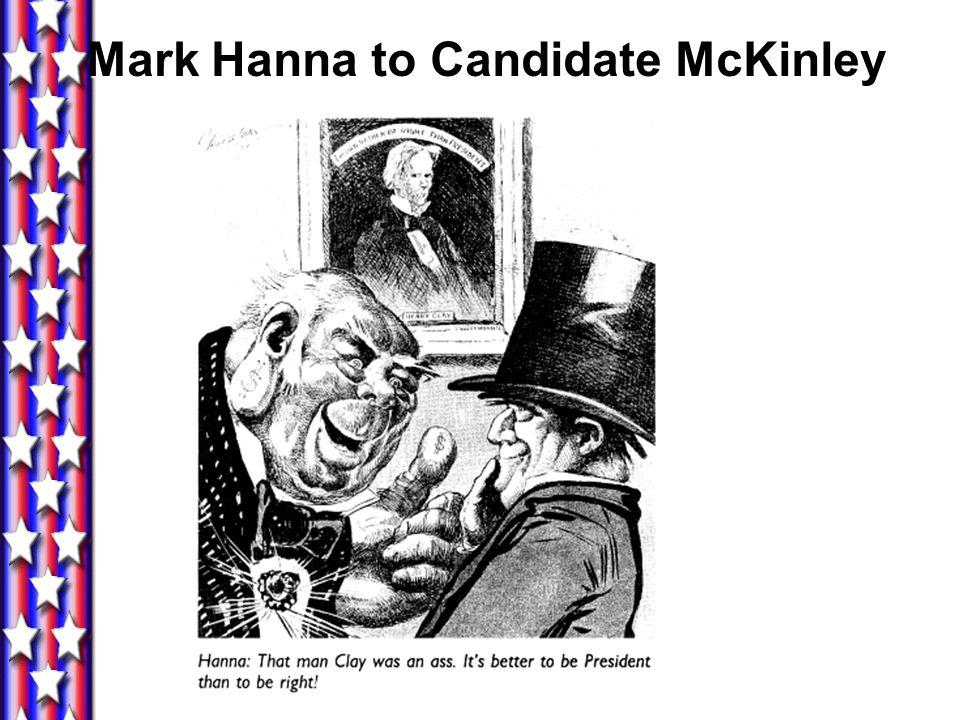 Mark Hanna to Candidate McKinley