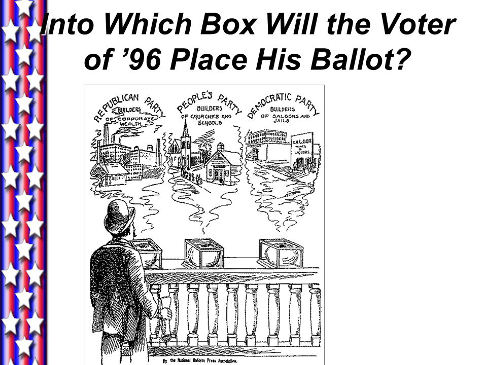 Into Which Box Will the Voter of '96 Place His Ballot