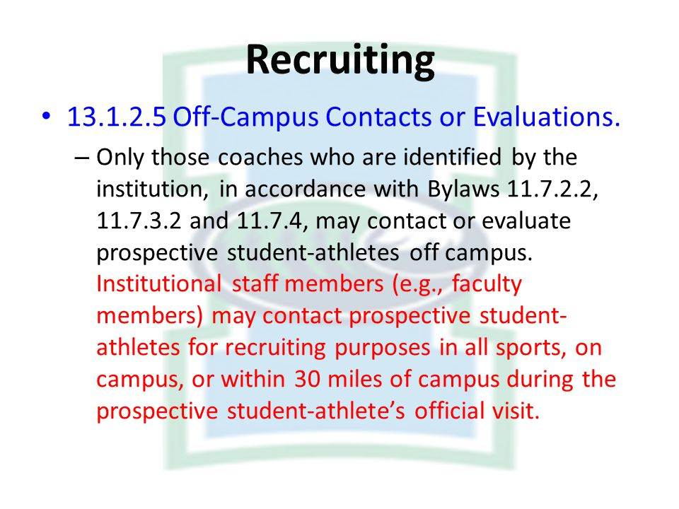 Recruiting Off-Campus Contacts or Evaluations.