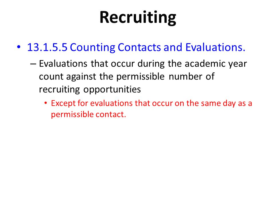 Recruiting Counting Contacts and Evaluations.