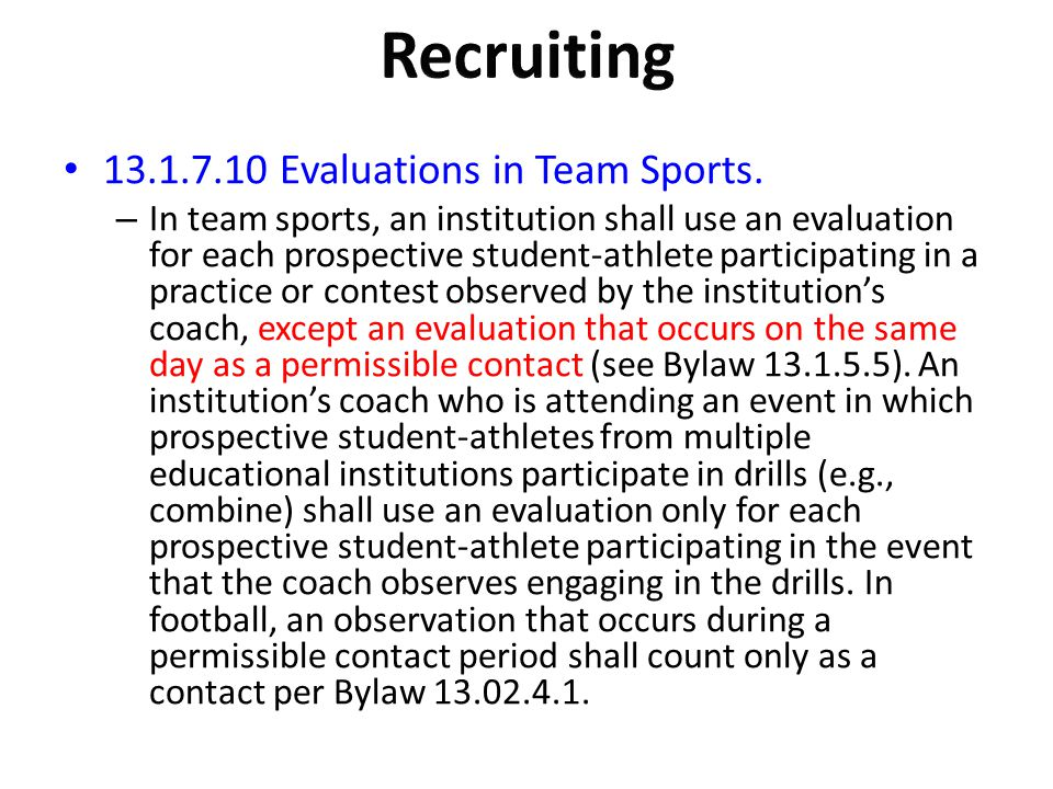 Recruiting Evaluations in Team Sports.