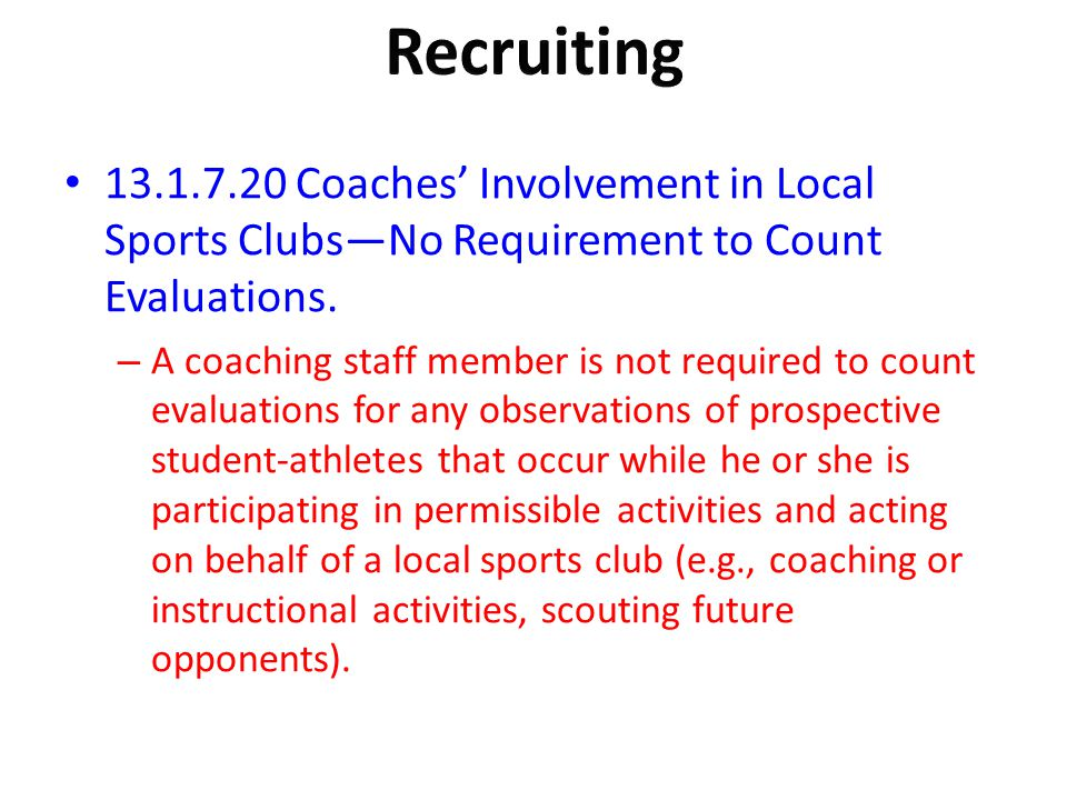 Recruiting Coaches' Involvement in Local Sports Clubs—No Requirement to Count Evaluations.