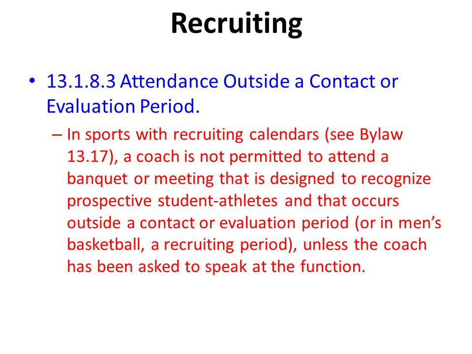 Recruiting Attendance Outside a Contact or Evaluation Period.