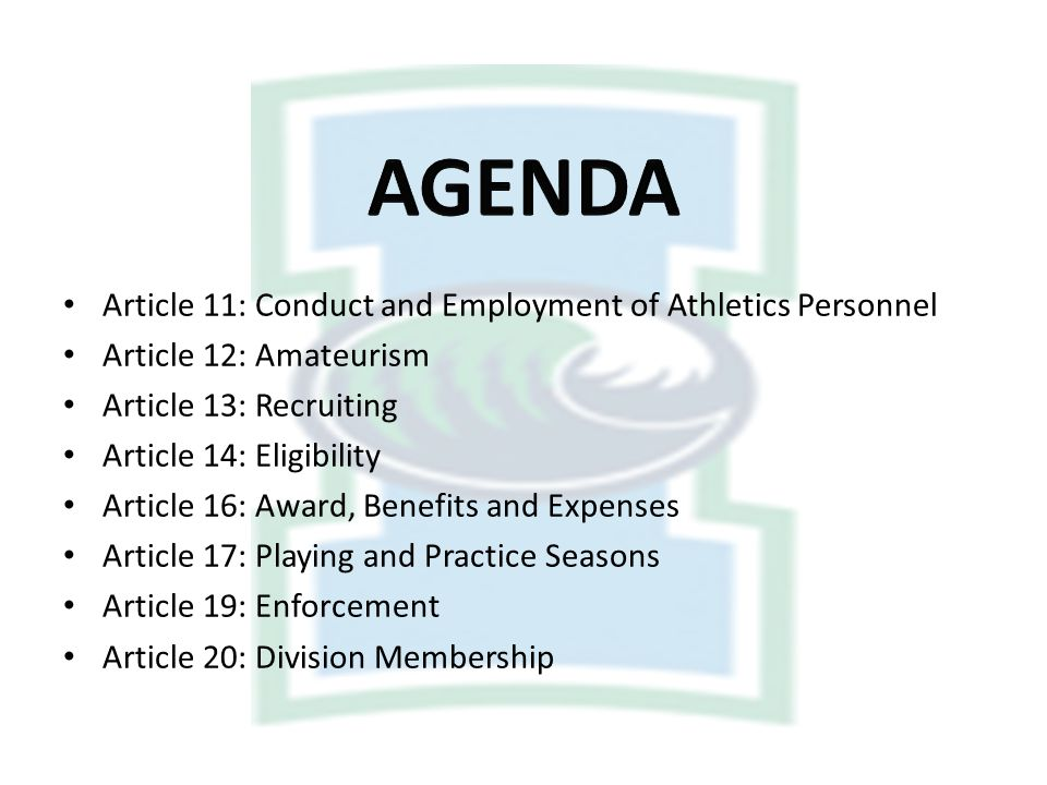 AGENDA Article 11: Conduct and Employment of Athletics Personnel