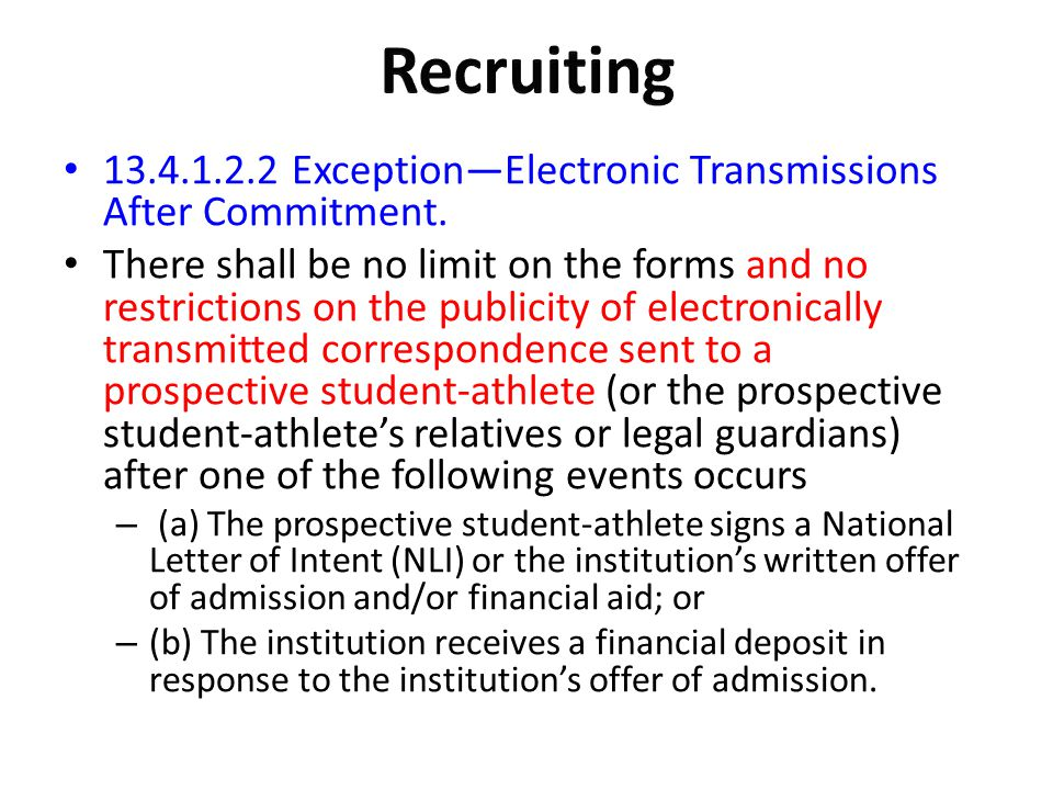 Recruiting Exception—Electronic Transmissions After Commitment.