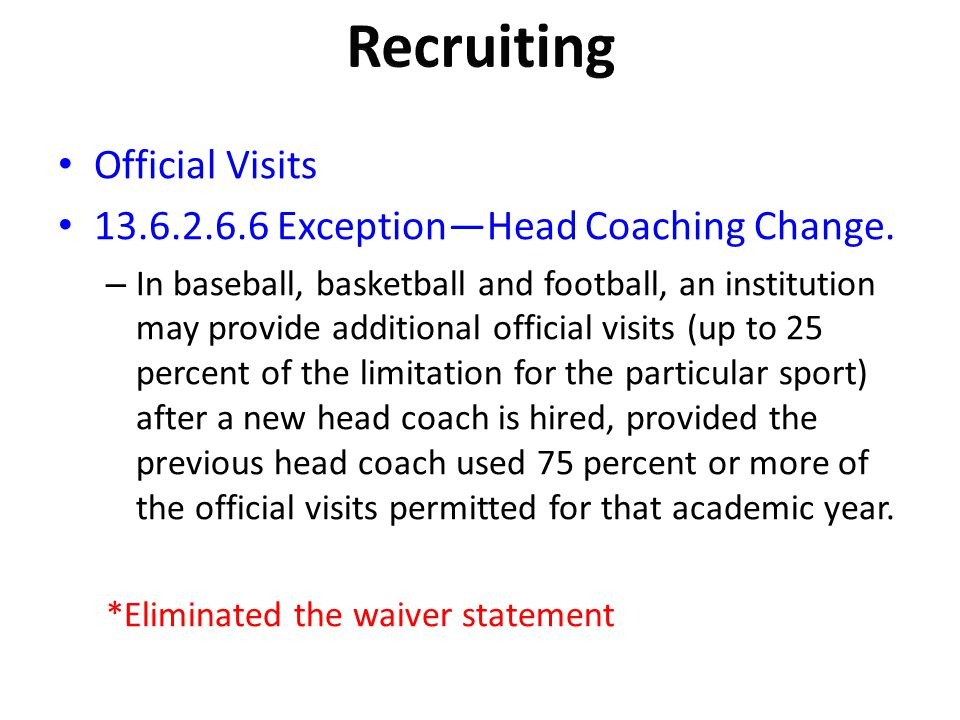 Recruiting Official Visits Exception—Head Coaching Change.