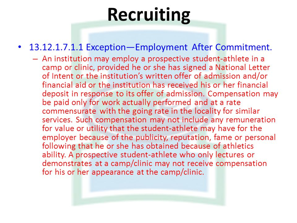Recruiting Exception—Employment After Commitment.