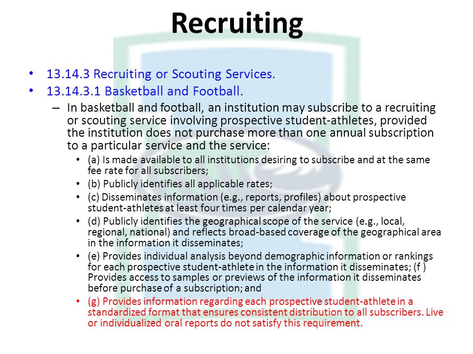 Recruiting Recruiting or Scouting Services.