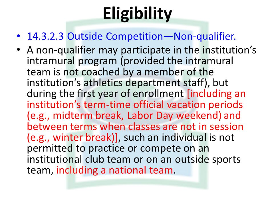 Eligibility Outside Competition—Non-qualifier.
