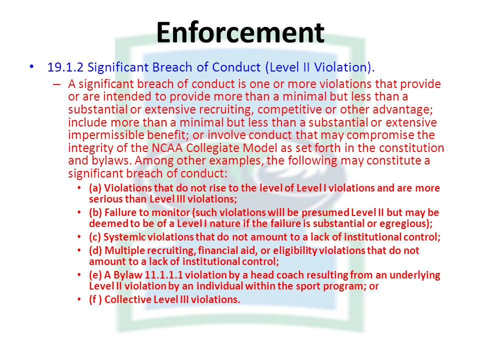 Enforcement Significant Breach of Conduct (Level II Violation).