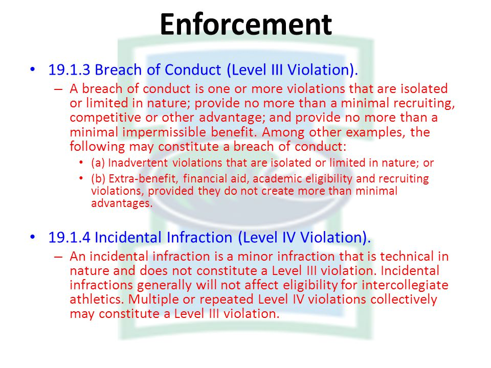 Enforcement Breach of Conduct (Level III Violation).