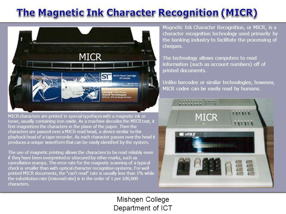 The Magnetic Ink Character Recognition (MICR)