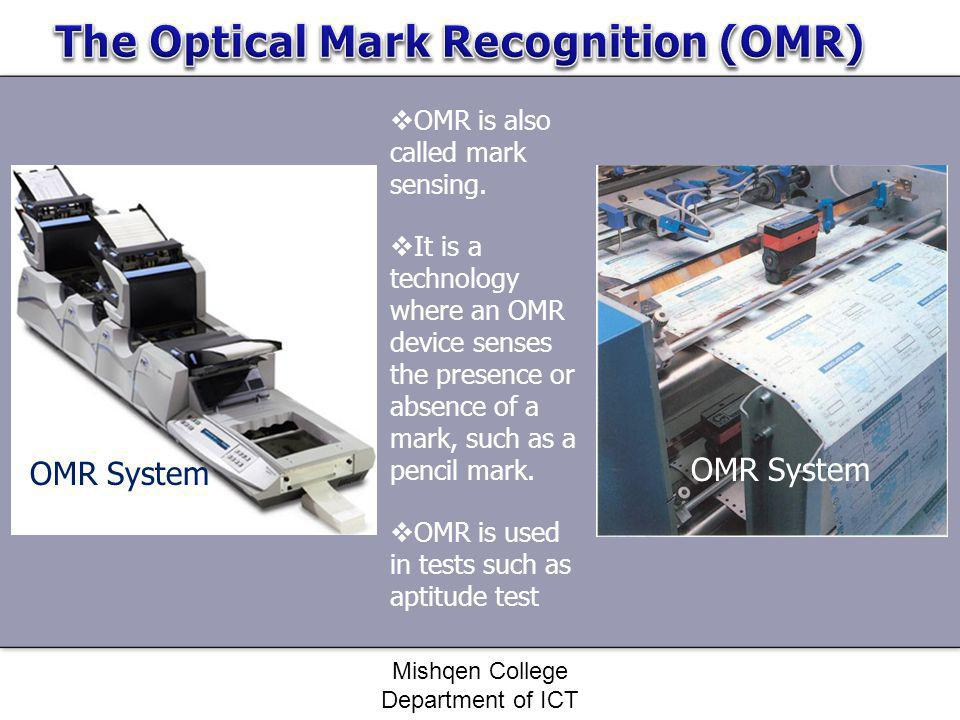 The Optical Mark Recognition (OMR)