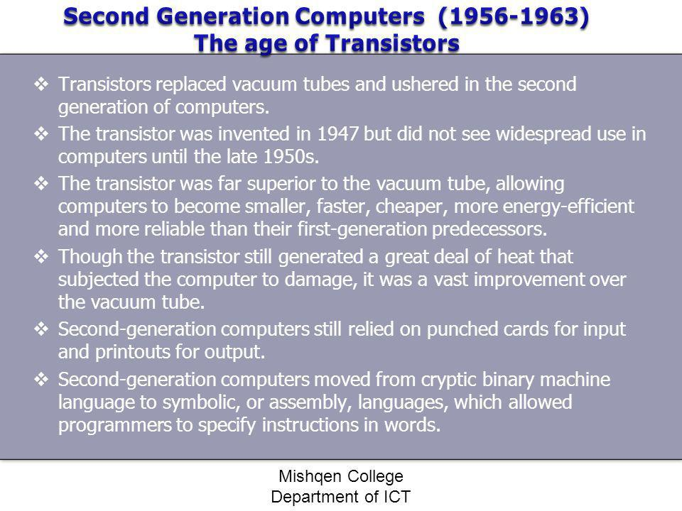 Second Generation Computers ( ) The age of Transistors